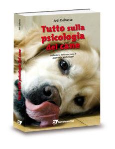 Tutto sulla psicologia del cane